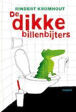 De dikke billenbijters - Rindert Kromhout (ISBN 9789025870324)