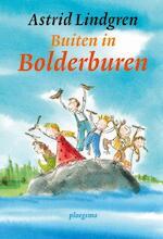 Buiten in Bolderburen - Astrid Lindgren
