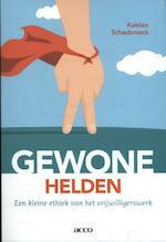 Gewone helden. - Katrien Schaubroeck (ISBN 9789462927667)