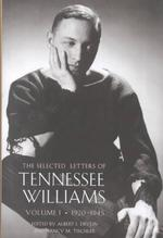 Selected Letters of Tennessee Williams - Tennessee Williams, Albert J. Devlin, Nancy Marie Patterson Tischler (ISBN 9780811214452)
