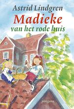 Madieke van het rode huis - Astrid Lindgren