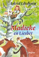 Madieke en Liesbet - Astrid Lindgren (ISBN 9789021677439)