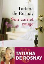 Son carnet rouge - Tatiana de Rosnay (ISBN 9782350872544)