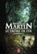 Le Trone de Fer L'Integrale - - George Martin (ISBN 9782290022160)