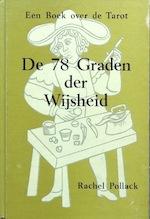 De achtenzeventig graden der wijsheid - Rachel Pollack (ISBN 9789063780364)