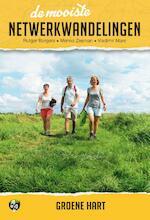 De mooiste netwerkwandelingen: Groene hart - Rutger Burgers, Menno Zeeman, Vladimir Mars (ISBN 9789038926568)