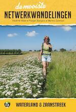 De mooiste netwerkwandelingen: Waterland & Zaanstreek - Vladimir Mars, Rutger Burgers, Menno Zeeman (ISBN 9789038926544)