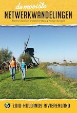 De mooiste netwerkwandelingen: Zuid-Hollands rivierenland - Menno Zeeman, Vladimir Mars, Rutger Burgers (ISBN 9789038926551)
