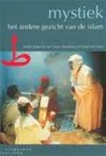 Mystiek: het andere gezicht van de islam - Unknown (ISBN 9789062831227)