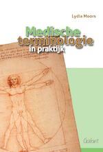 Medische terminologie in praktijk - Lydia Moors (ISBN 9789044135824)