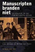 Manuscripten branden niet - Lies Janssen, Willem van Toorn (ISBN 9789066171985)