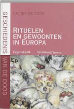 Geschiedenis van de dood: rituelen en gewoonten in Europa - Lucien De Cock (ISBN 9789077942024)