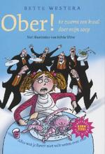 Ober! er zwemt een kwal door mijn soep - Bette Westera (ISBN 9789026126666)