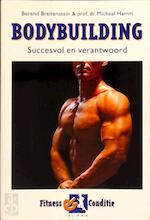 Bodybuilding - Berend Breitenstein, Michael Hamm (ISBN 9789038906867)