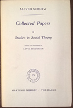 Collected Papers II. Studies in Social Theory - Alfred Schutz