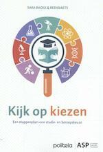 Kijk op kiezen - Sara Backx, Rein Baets (ISBN 9789057187391)