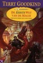 De eerste wet van de magie - Terry Goodkind (ISBN 9789024523429)