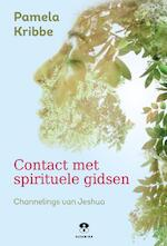 Contact met spirituele gidsen - Pamela Kribbe (ISBN 9789401303996)