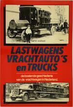 Lastwagens, vrachtauto's en trucks - Martin Wallast (ISBN 9789061205524)