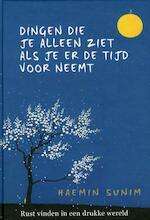 De dingen die je alleen ziet als je er tijd voor neemt - Haemin Sunim (ISBN 9789022581124)