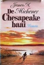 Chesapeake baai - James Albert Michener (ISBN 9789026978593)