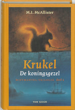 Krukel de koningsgezel - M.I. McAllister (ISBN 9789000037049)