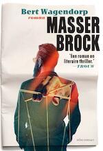 Masser Brock - Bert Wagendorp (ISBN 9789463628709)