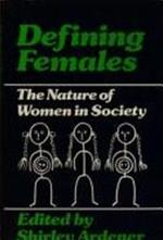 Defining females - University Of Oxford. Women'S Studies Committee (ISBN 9780856648229)