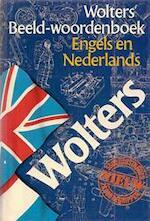 Wolters' Beeld-woordenboek Engels en Nederlands - Unknown (ISBN 9789001968250)