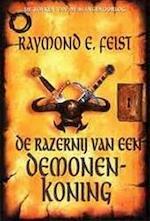 De razernij van een demonenkoning - Raymond E. Feist, Richard Heufkens (ISBN 9789029066501)