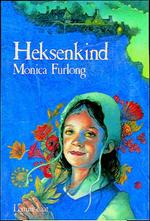 Heksenkind - Monica Furlong (ISBN 9789060696903)