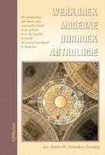 Werkboek moderne uurhoekastrologie - K.M. Hamaker-Zondag (ISBN 9789074899796)
