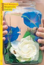 Wespennest - Bart Moeyaert (ISBN 9789045102641)