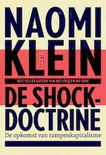 De shockdoctrine - Naomi Klein (ISBN 9789044534078)