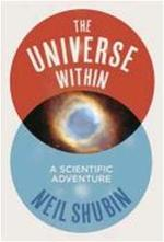 Universe within - Neil Shubin (ISBN 9781846142208)