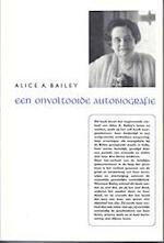 Onvoltooide autobiografie - Alice A. Bailey (ISBN 9789060770108)