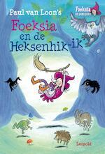 Foeksia en de Heksenhik-ik - Paul van Loon (ISBN 9789025867621)