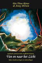 Van en naar het Licht - Titus Rivas, Anny Dirven (ISBN 9789089541468)