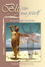 Blij zijn met jezelf - K.M. Hamaker-Zondag (ISBN 9789074899499)