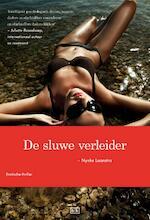 De sluwe verleider - Nynke Laanstra (ISBN 9789491472329)