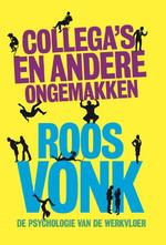 Collega's en andere ongemakken - Roos Vonk (ISBN 9789491845543)
