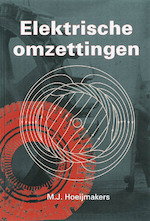 Elektrische omzettingen - M.J. Hoeijmakers (ISBN 9789065621573)