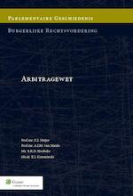 Parlementaire geschiedenis Arbitragewet / 2014 - G.J. Meijer (ISBN 9789013127348)