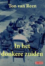 In het donkere zuiden - Ton van Reen (ISBN 9789044533309)