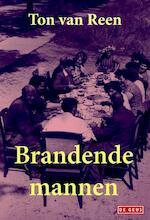 Brandende mannen - Ton van Reen (ISBN 9789044533361)