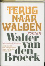 Terug naar Walden - Walter van den Broeck (ISBN 9789085422136)