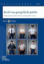 Beeld van gezag bij de politie - H. de Mare, B. Mali, M. Bleecke, G. van den Brink (ISBN 9789035247406)