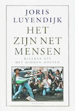 Het zijn net mensen - Joris Luyendijk (ISBN 9789057590962)