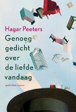 Genoeg gedicht over de liefde vandaag - Hagar Peeters (ISBN 9789057593192)