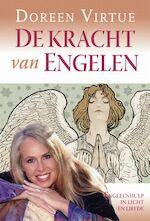De kracht van engelen - Doreen Virtue (ISBN 9789460927065)